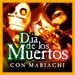 Various Artists Dia De Los Muertos (Con Mariachi)