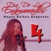 Various Artists Dia de los Enamorados: Super Exitos Gruperos, Vol. 4