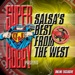 Super DJ Robby Salsa's Best from the West, Vol. 1