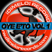 Various Artists Oye E'to, Vol. 1