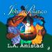 Johnny Polanco Y Su Conjunto Amistad L.A. Amistad