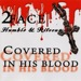 2Face Covered In His Blood (Humble & Riteous)